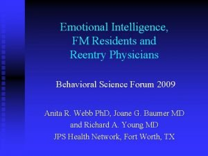 Emotional Intelligence FM Residents and Reentry Physicians Behavioral