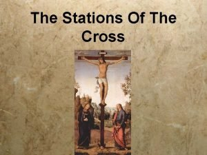 The Stations Of The Cross Jesus Remember Me