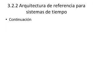 3 2 2 Arquitectura de referencia para sistemas