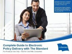 Standard Insurance Company The Standard Life Insurance Company