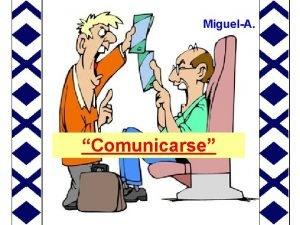 MiguelA Comunicarse COMUNICARSE Un cura aficionado a la