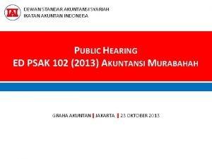 DEWAN STANDAR AKUNTANSI SYARIAH IKATAN AKUNTAN INDONEISA PUBLIC