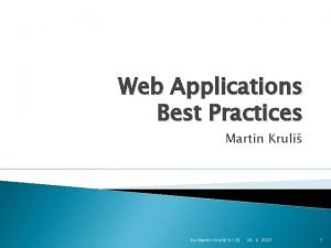 Web Applications Best Practices Martin Kruli by Martin
