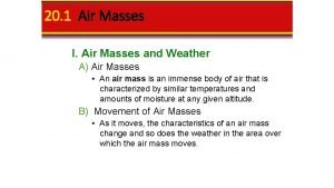 20 1 Air Masses I Air Masses and