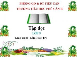 PHNG GD T TIU CN TRNG TIU HC