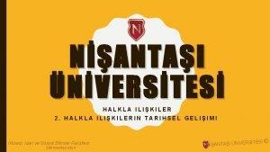 NANTAI NVERSTES HALKLA ILIKILER 2 HALKLA ILIKILERIN TARIHSEL