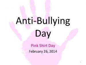 AntiBullying Day Pink Shirt Day February 26 2014