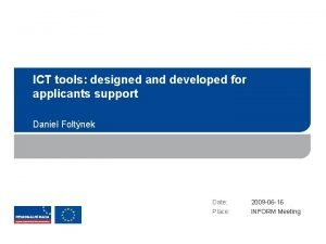ICT tools designed and developed for applicants support
