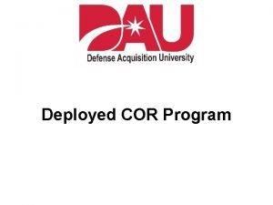 Deployed COR Program Learning Objectives Terminal Objectives Identify