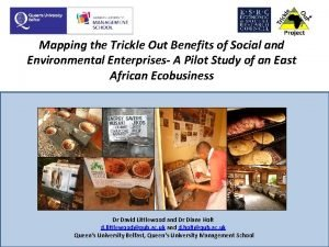 Mapping the Trickle Out Benefits of Social and
