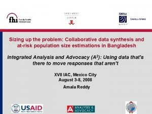 Sizing up the problem Collaborative data synthesis and