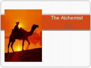 The Alchemist Paulo Coelho Paulo Coelho The Brazilian