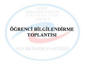 RENC BLGLENDRME TOPLANTISI AMA TANIMA BLGLENDRME n Yksek