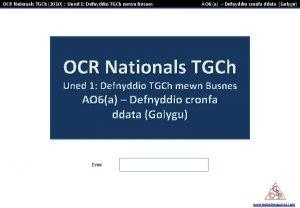 OCR Nationals TGCh 2010 Uned 1 Defnyddio TGCh