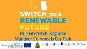 Ellie Grebenik Regional Manager Cowheels Car Club Wprowadzenie