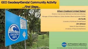 GEO Geodesy 4 Sendai Community Activity First Steps