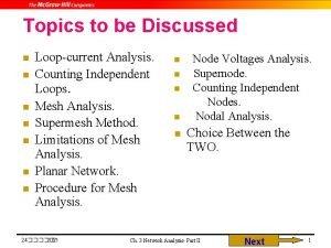 Topics to be Discussed n n n n