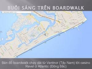 BUI SNG TRN BOARDWALK Bn boardwalk chy di