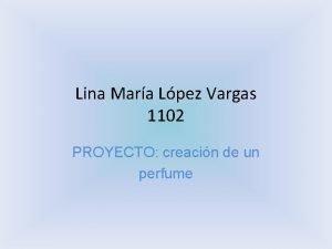 Lina Mara Lpez Vargas 1102 PROYECTO creacin de
