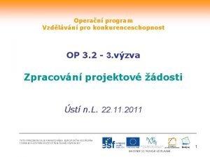 Operan program Vzdlvn pro konkurenceschopnost OP 3 2