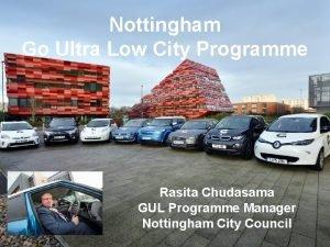 Nottingham Go Ultra Low City Programme Rasita Chudasama