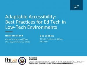 T ESOL 2017 Adaptable Accessibility Best Practices for