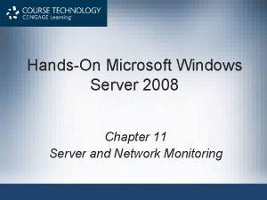 HandsOn Microsoft Windows Server 2008 Chapter 11 Server