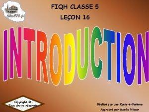 FIQH CLASSE 5 LEON 16 Copyright Tous droits