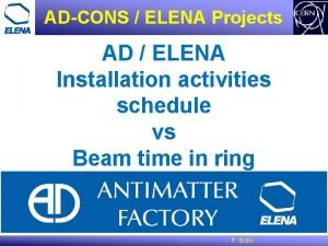 ADCONS ELENA Projects AD ELENA Installation activities schedule
