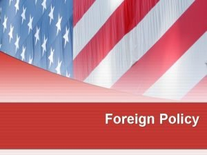 Foreign Policy Facing the World Foreign and Defense