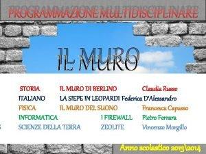 S PROGRAMMAZIONE MULTIDISCIPLINARE IL MURO STORIA IL MURO