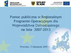 Pomoc publiczna w Regionalnym Programie Operacyjnym dla Wojewdztwa