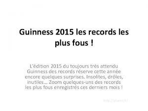 Guinness 2015 les records les plus fous Ldition