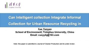 Can Intelligent collection Integrate Informal Collection for Urban