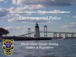 Rhode Island Department of Environmental Management Environmental Police