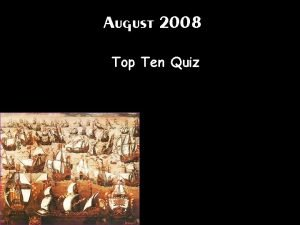 August 2008 Top Ten Quiz Letting some farmland