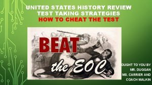 UNITED STATES HISTORY REVIEW TEST TAKING STRATEGIES HOW
