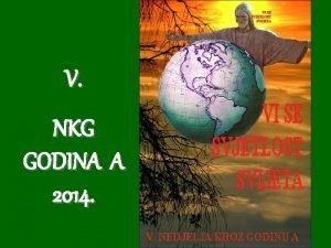 V NKG GODINA A 2014 1 Spasitelju dobri