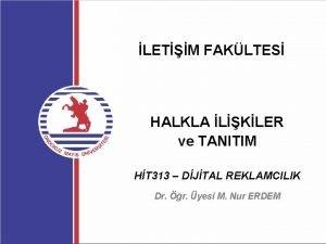 LETM FAKLTES HALKLA LKLER ve TANITIM HT 313