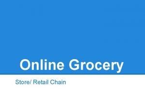 Online Grocery Store Retail Chain Original Idea Online