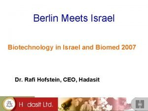 Berlin Meets Israel Biotechnology in Israel and Biomed