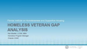 Florida Institute on Homelessness and Supportive Housing HOMELESS