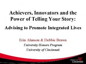 Achievers Innovators and the Power of Telling Your