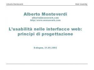 Alberto Monteverdi Web Usability Alberto Monteverdi albertomonswerk com