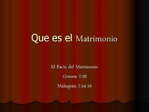Que es el Matrimonio El Pacto del Matrimonio