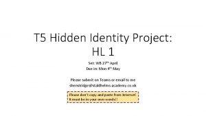 T 5 Hidden Identity Project HL 1 Set