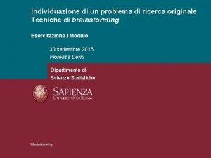 Individuazione di un problema di ricerca originale Tecniche