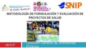 METODOLOGA DE FORMULACIN Y EVALUACIN DE PROYECTOS DE