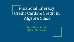 Financial Literacy Credit Cards Credit in Algebra Class