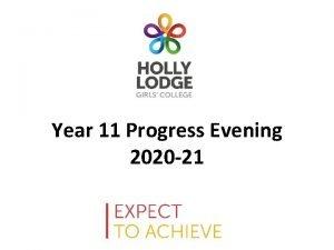 Year 11 Progress Evening 2020 21 19 Aims